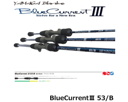 Yamaga Blanks BlueCurrent III 53/B