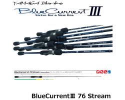 Yamaga Blanks BlueCurrent III 76 Stream
